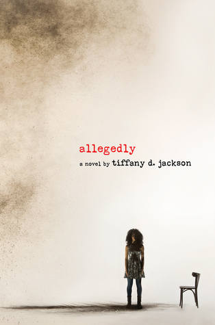 Allegedly - Tiffany D Jackson - DiverselyBooked