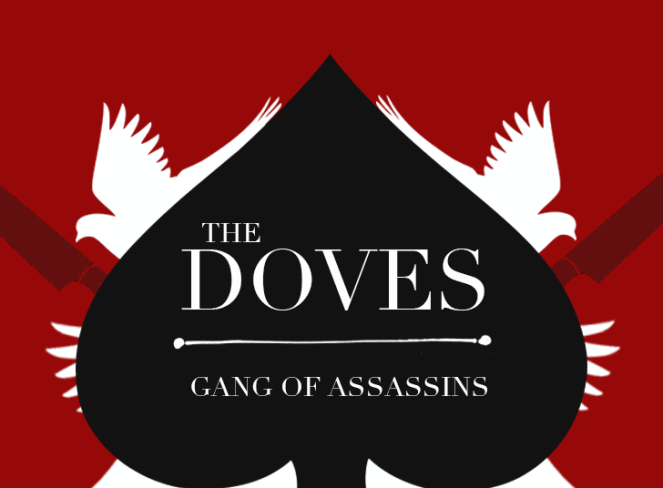 Ace of Shades Doves Gang of Assassins